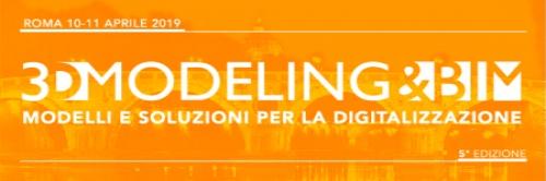 Workshop 3D Modeling & BIM - Roma, 10-11 Aprile 2019, Facoltà di Architettura Valle Giulia.