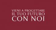 vieni a progettare il tuo futuro con noi