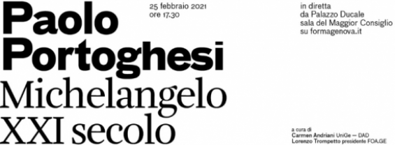 PORTOGHESI lectio magistralis MICHELANGELO a Genova